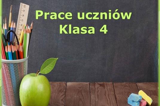 Prace uczniów klasy 4