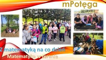 Matematyka w terenie- mPotęga w klasach 4-6